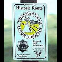 Bozeman Trail - Historical Marker