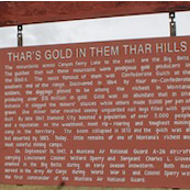 Thar's Gold in Them Thar Hills Historic Marker